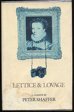 Lettice & lovage: A comedy Peter Shaffer