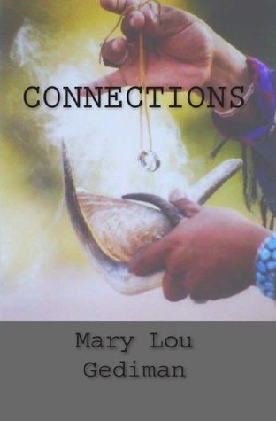 Connections  by  Mary Lou Gediman