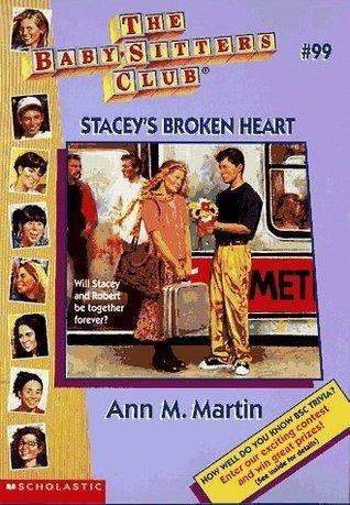 Staceys Broken Heart (The Baby-Sitters Club, #99) Ann M. Martin