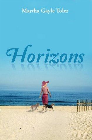 Horizons Martha Gayle Toler