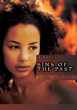 Sins of the Past: A Novel Letitia Anderson