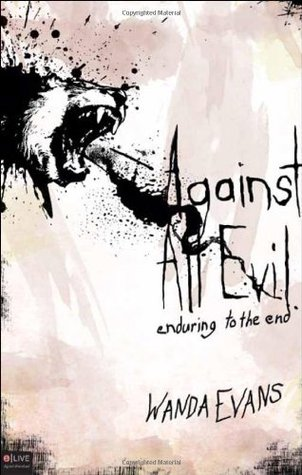 Against All Evil  by  Wanda Evans
