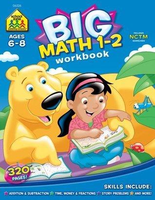 Big Math 1-2  by  School Zone Publishing Company