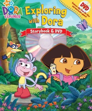Dora the Explorer: Exploring with Dora Storybook and DVD Ruth Koeppel