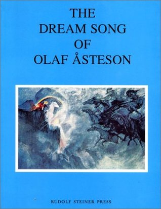 The Dream Song of Olaf Asteson: An Ancient Norwegian Folksong of the Holy Nights  by  Eleanor C. Merry