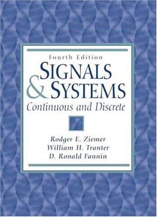 Continuous Time Systems Rodger E. Ziemer