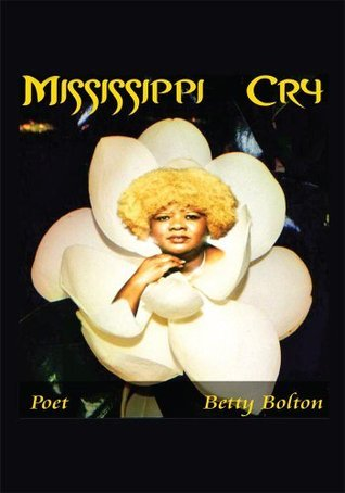 Mississippi Cry  by  Betty Bolton