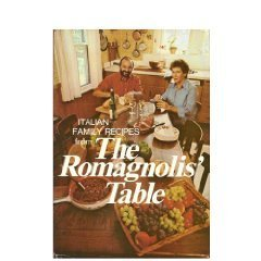The Romagnolis Italian Fish Cookbook: A Large Embrace And A Light Touch Margaret Romagnoli