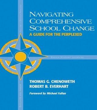 Navigating Comprehensive School Change Robert Everhart
