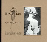 The Kolb Brothers of Grand Canyon  by  William C. Suran