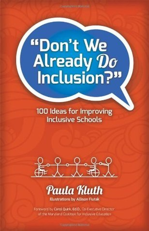 Dont We Already Do Inclusion?  by  Paula Kluth