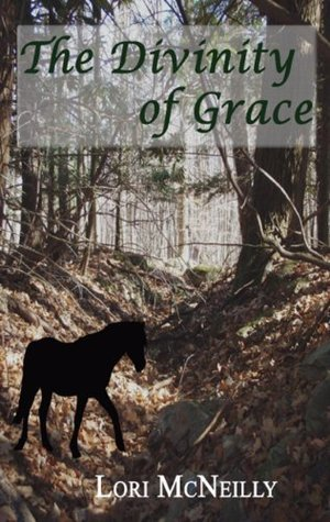 The Divinity of Grace Lori McNeilly