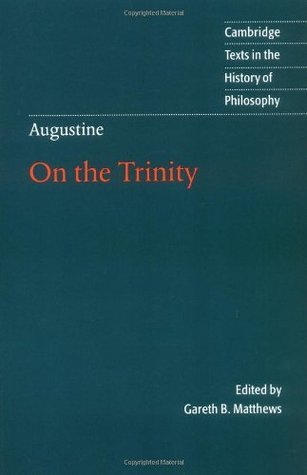 On the Trinity, Books 8-15 Augustine of Hippo