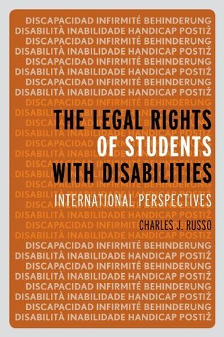 The Legal Rights of Students with Disabilities: International Perspectives  by  Charles J. Russo