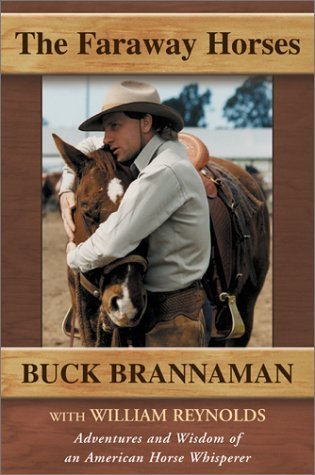 The Faraway Horses Buck Brannaman