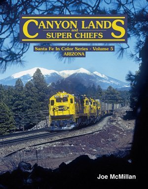 Canyon Lands and Super Chiefs (Santa Fe In Color Series, Volume 5) Joe McMillan