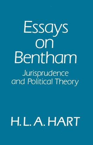 Essays on Bentham: Jurisprudence and Political Philosophy  by  H.L.A. Hart