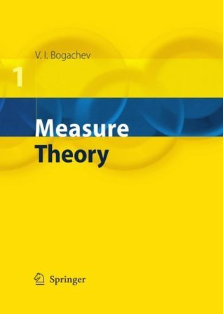 Measure Theory Vladimir I. Bogachev