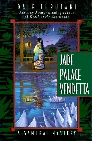 Jade Palace Vendetta (Matsuyama Kaze, #2)  by  Dale Furutani