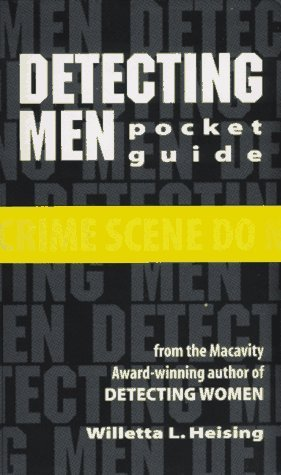 Detecting Men Pocket Guide: Checklist Only  by  Willetta L. Heising
