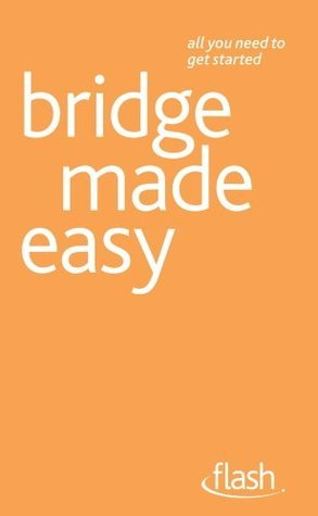 Bridge Made Easy: Flash  by  David Bird