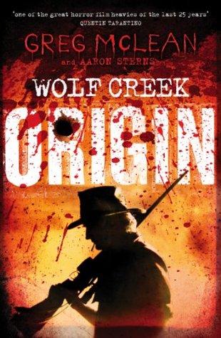 Origin (Wolf Creek, #1)  by  Greg McLean