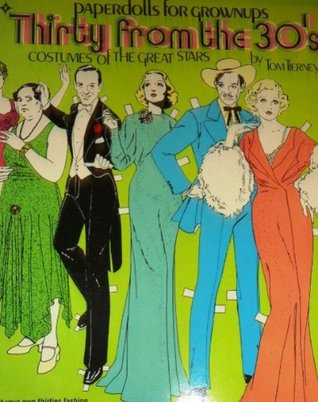 Thirty from the 30s: Costumes of the Great Stars Tom Tierney