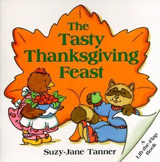 The Tasty Thanksgiving Feast Suzy-Jane Tanner