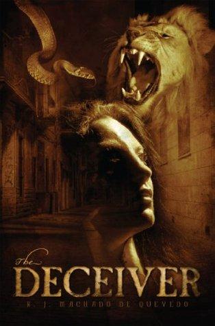 The Deceiver  by  R.J. Machado De Quevedo