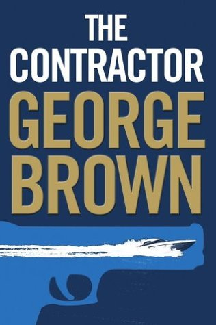 The Contractor  by  George Brown
