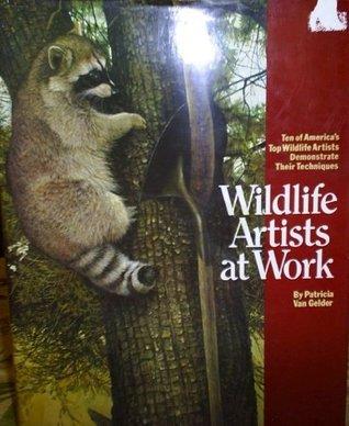 Wildlife Artists at Work Pat Van Gelder