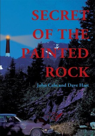 Secret Of The Painted Rock  by  Dave Hart