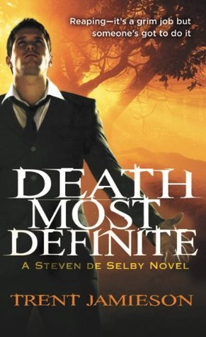 Death Most Definite  by  Trent Jamieson