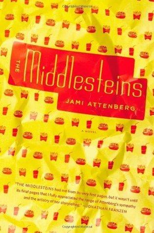 The Middlesteins: A Novel Jami Attenberg