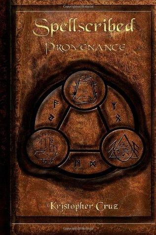 Spellscribed: Provenance  by  Kristopher Cruz