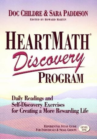 Heartmath Discovery Program Level 1: Daily Readings and Self-Discovery Exercises for Creating a More Rewarding Life Doc Childre