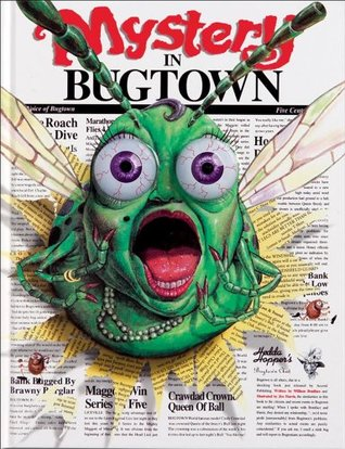 Mystery in Bugtown  by  William Boniface