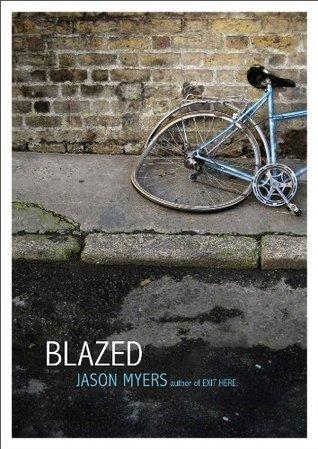 Blazed  by  Jason Myers
