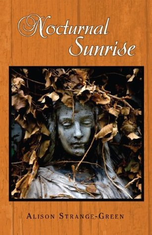 Nocturnal Sunrise Alison Strange-Green