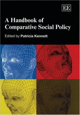 Comparitive Social Policy: Theory and Research Patricia Kennett