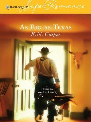 As Big as Texas  by  K.N. Casper