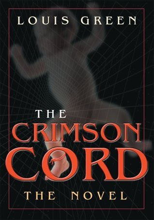 The Crimson Cord  by  Louis Green