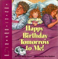 Happy Birthday Tomorrow to Me! Linda Porter Carlyle