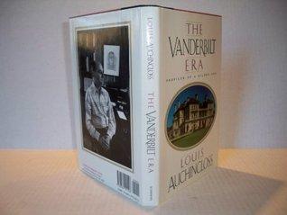 The Vanderbilt Era: Profiles of a Gilded Age Louis Auchincloss