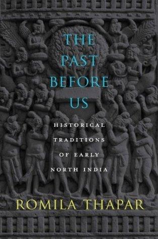 The Past Before Us Romila Thapar