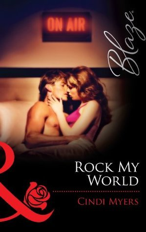 Rock My World (The Wrong Bed - Book 33)  by  Cindi Myers