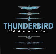Thunderbird Chronicle  by  Consumer Guide