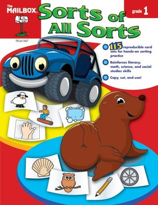 Sorts of All Sorts (Gr. 1)  by  The Mailbox Books Staff
