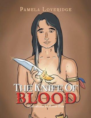 The Knife of Blood Pamela Loveridge