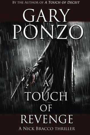 A Touch of Revenge (Nick Bracco Series) (Volume 2)  by  Gary Ponzo